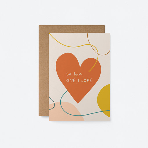 valentines card to the one i love